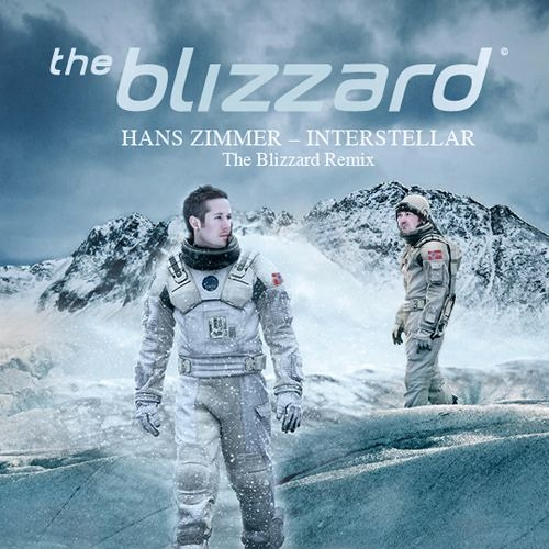 Hans Zimmer - Interstellar (The Blizzard Remix)