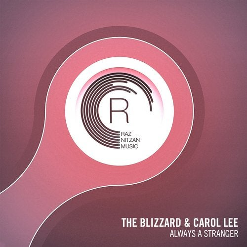 The Blizzard & Carol Lee - Always A Stranger on Raz Nitzan Music