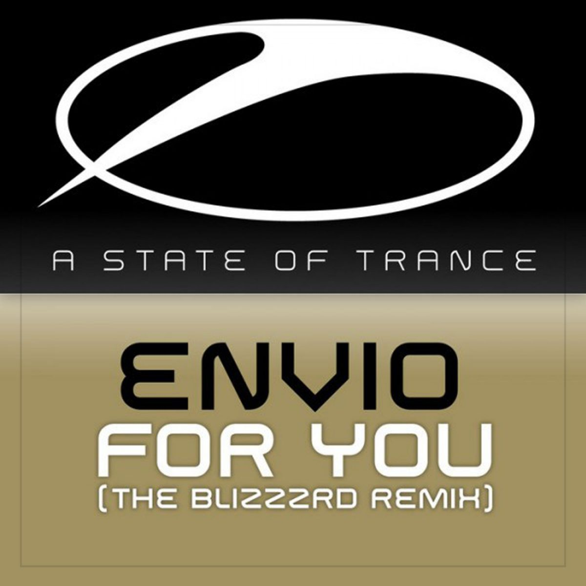 Envio - For You (The Blizzard Remix) on Armada Music (A State of Trance)