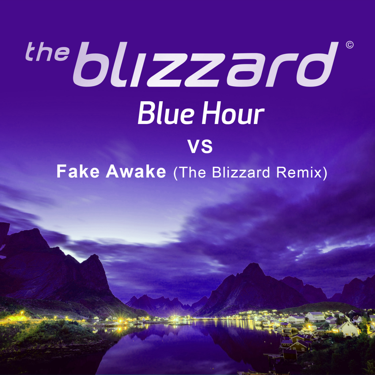 The Blizzard - Blue Hour vs Andy Moor - Fake Awake (The Blizzard Remix)