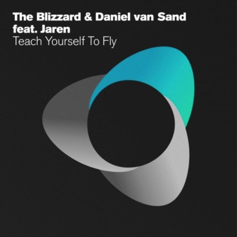The Blizzard & Daniel van Sand feat. Jaren - Teach Yourself to Fly on Armada Music