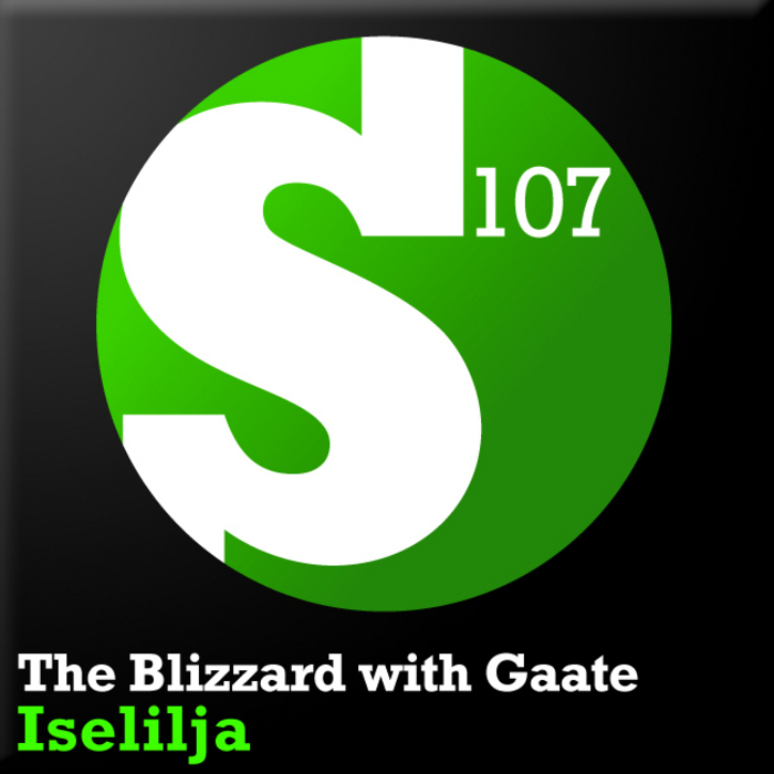 The Blizzard with Gåte - Iselilja on S107 (Armada Music)